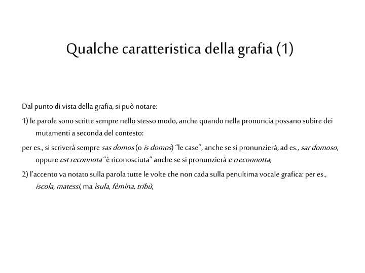 Qualche caratteristica della grafia (1)