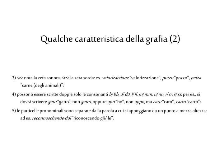 Qualche caratteristica della grafia (2)