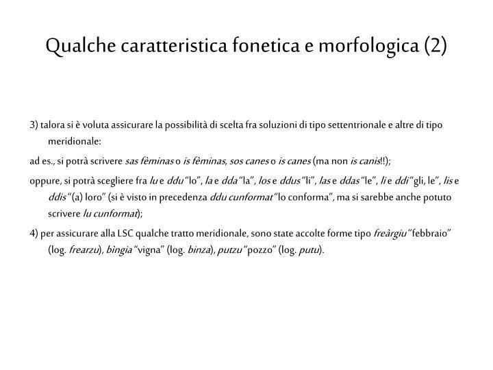 Qualche caratteristica fonetica e morfologica (2)