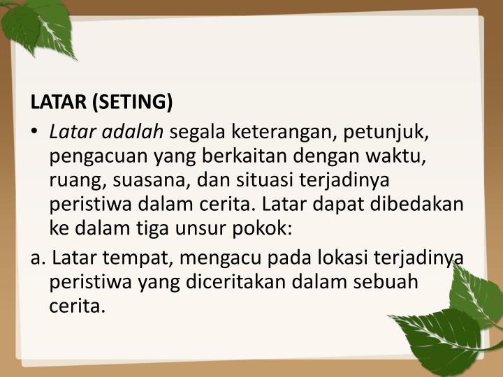 LATAR (SETING)