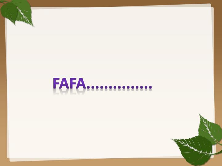 Fafa...............