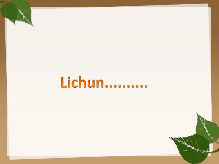 Lichun..........