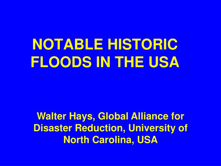 Notable historic floods in the usa
