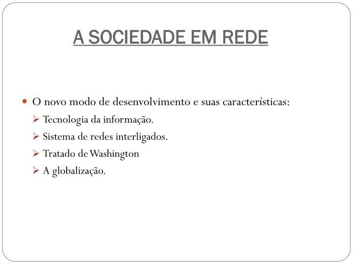 A SOCIEDADE EM REDE