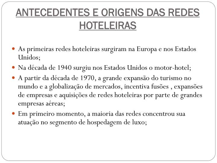 ANTECEDENTES E ORIGENS DAS REDES HOTELEIRAS