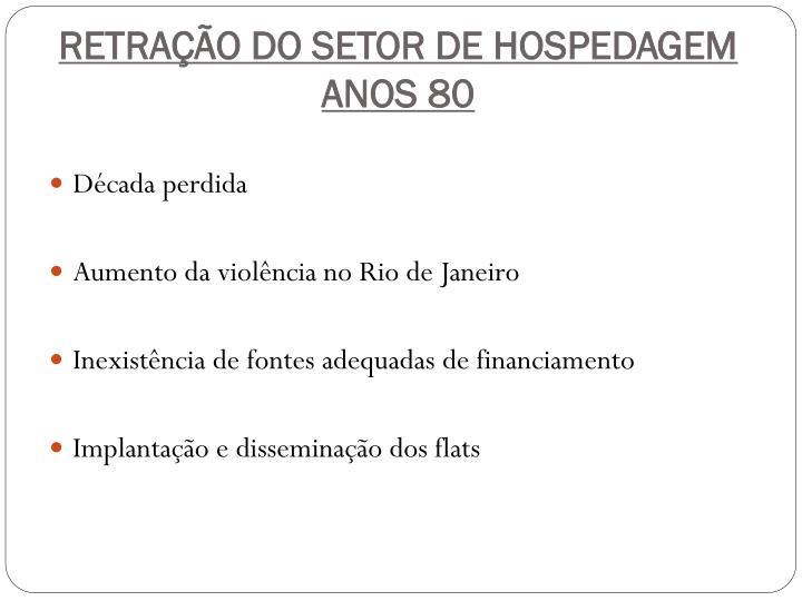 RETRAÇÃO DO SETOR DE HOSPEDAGEM