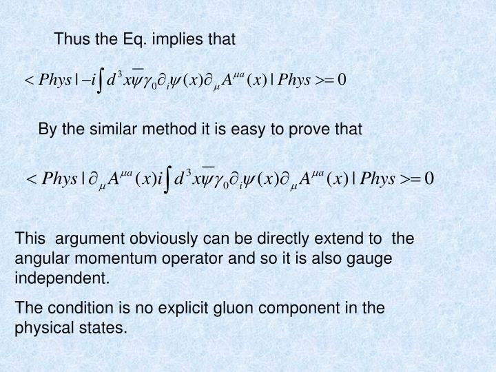 Thus the Eq. implies that