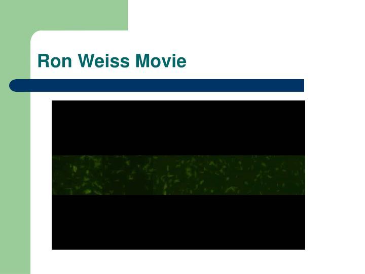 Ron Weiss Movie