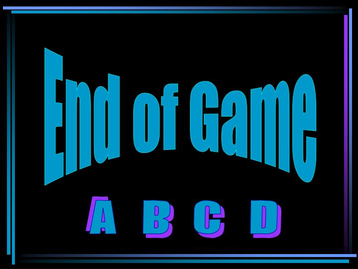 End of Game