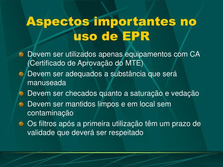 Aspectos importantes no uso de EPR