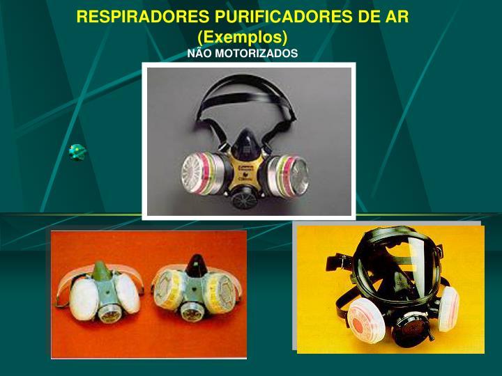 RESPIRADORES PURIFICADORES DE AR