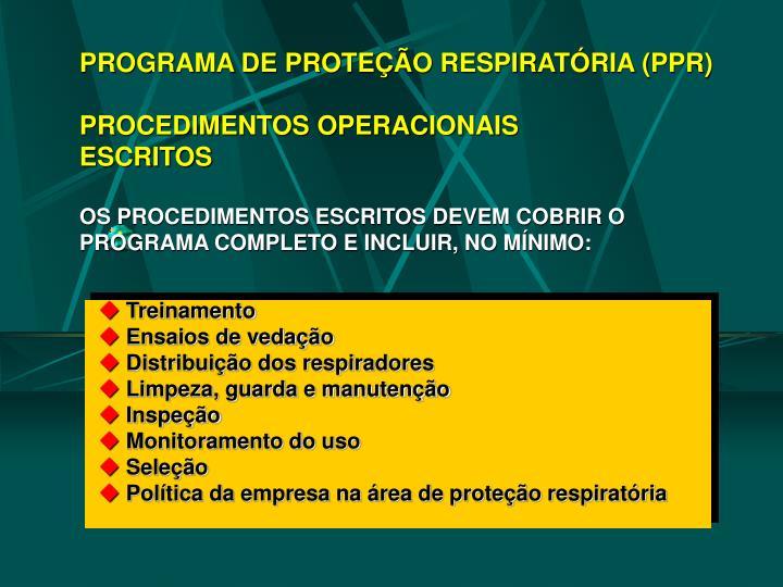PROGRAMA DE PROTEÇÃO RESPIRATÓRIA (PPR)