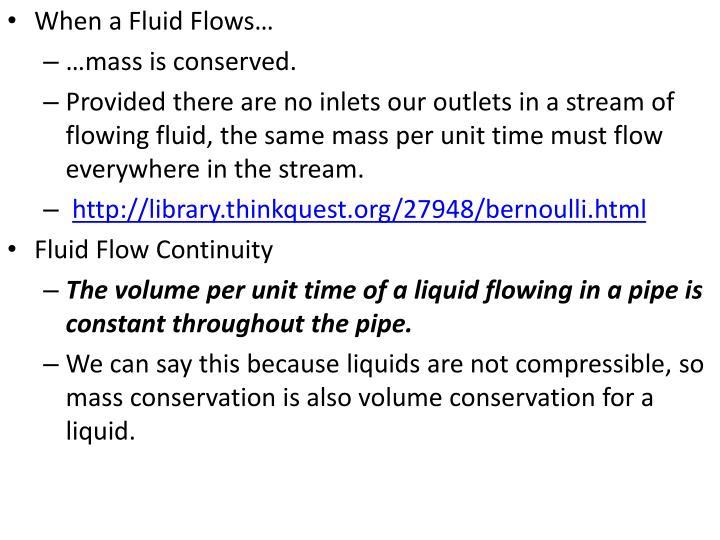 When a Fluid Flows…