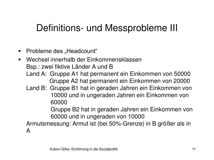 Definitions- und Messprobleme III