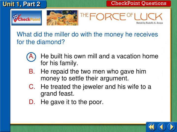 What did the miller do with the money he receives for the diamond?
