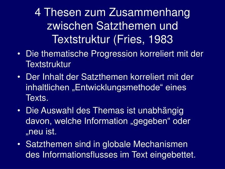 4 Thesen zum Zusammenhang zwischen Satzthemen und Textstruktur (Fries, 1983