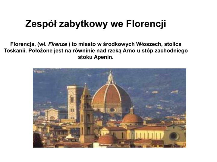 Zespół zabytkowy we Florencji