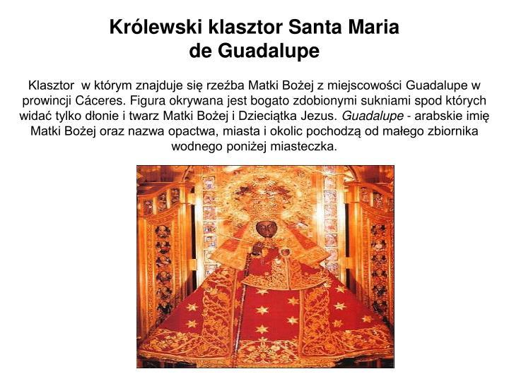 Królewski klasztor Santa Maria