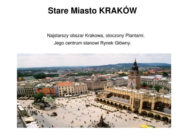 Stare Miasto KRAKÓW