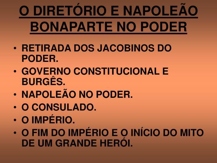 O DIRETÓRIO E NAPOLEÃO BONAPARTE NO PODER