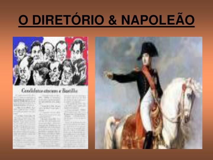 O DIRETÓRIO & NAPOLEÃO