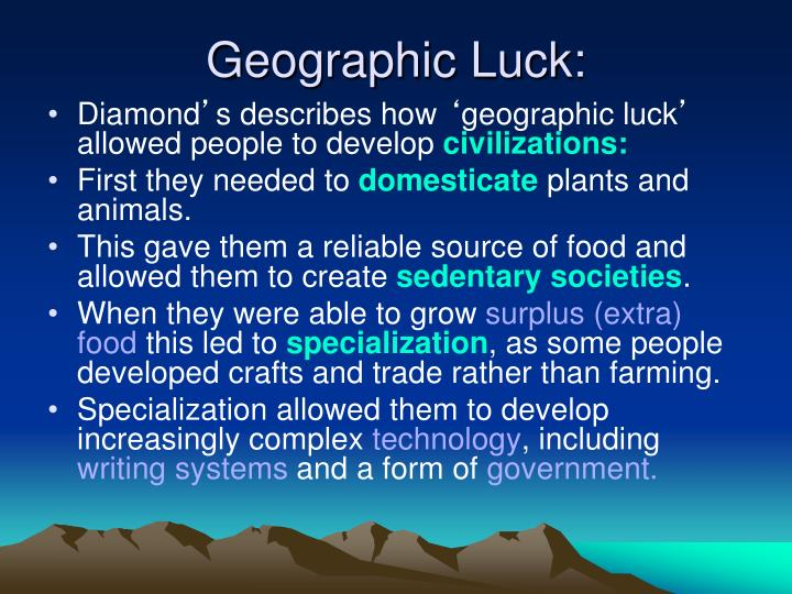 Geographic Luck: