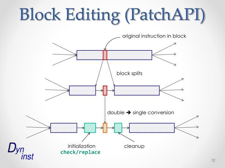Block Editing (PatchAPI)