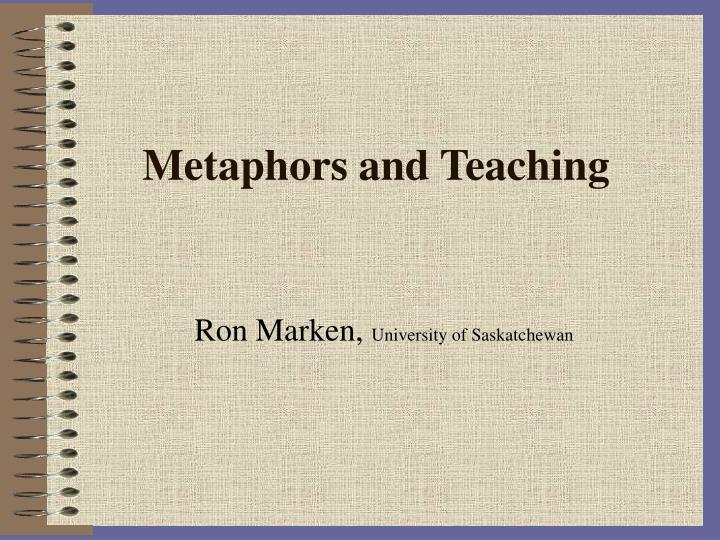 Metaphors and Teaching