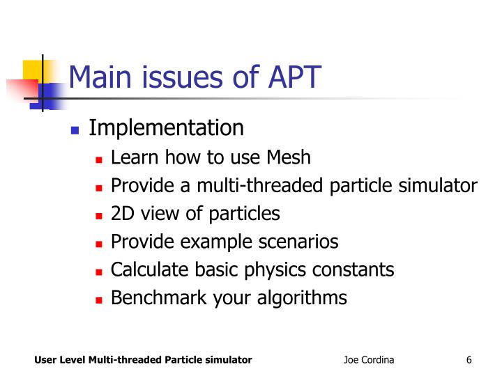Main issues of APT