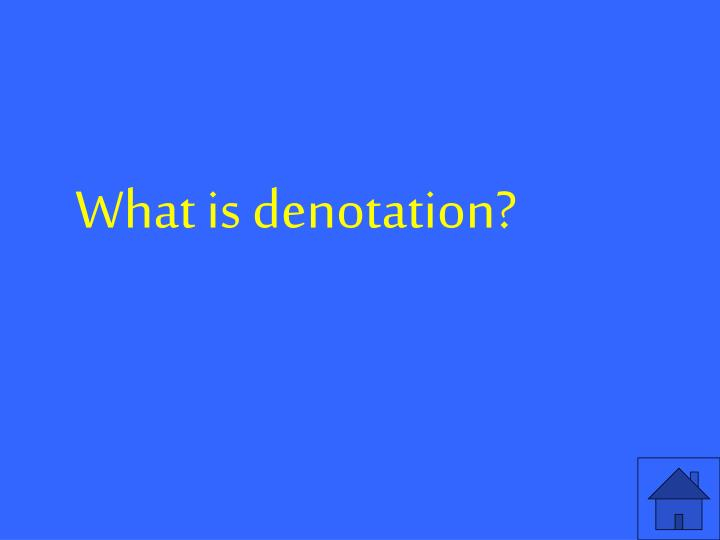 What is denotation?