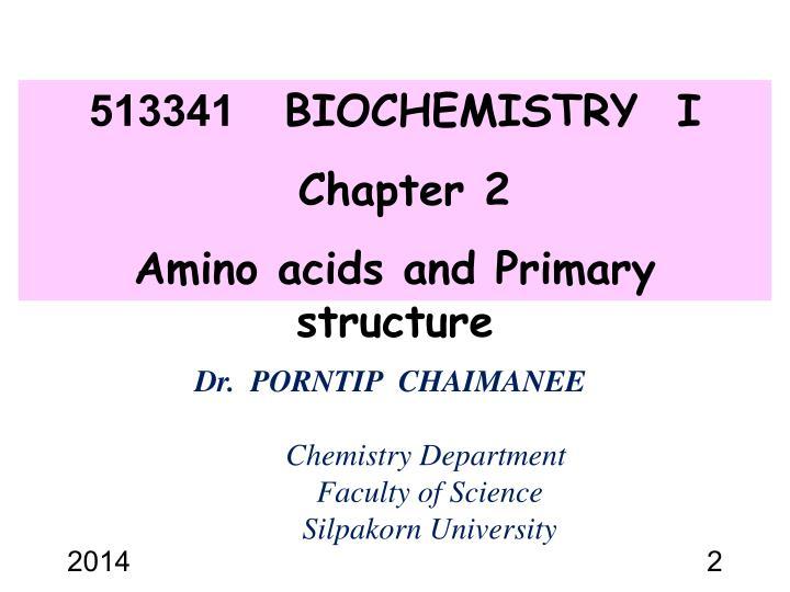 513341    BIOCHEMISTRY  I