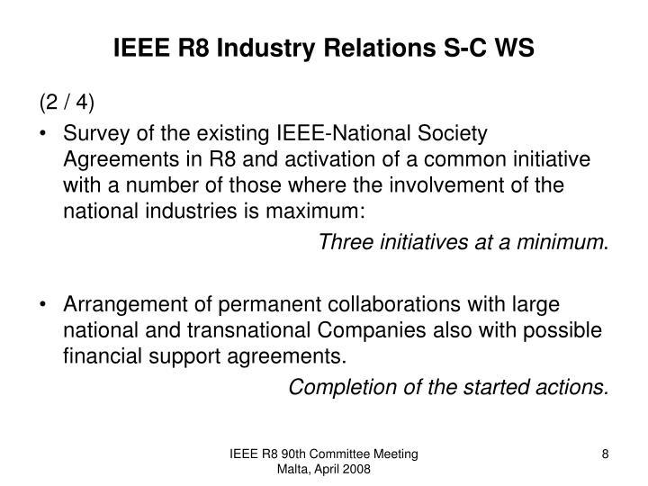 IEEE R8 Industry Relations S-C WS
