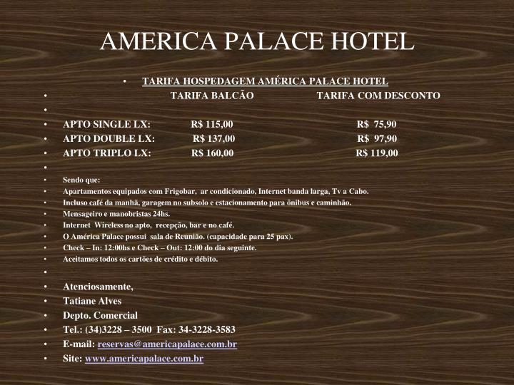 AMERICA PALACE HOTEL