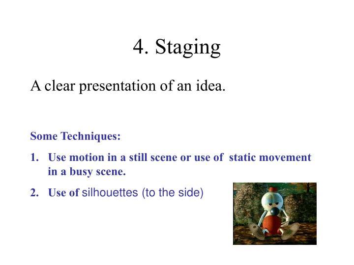 Some Techniques: