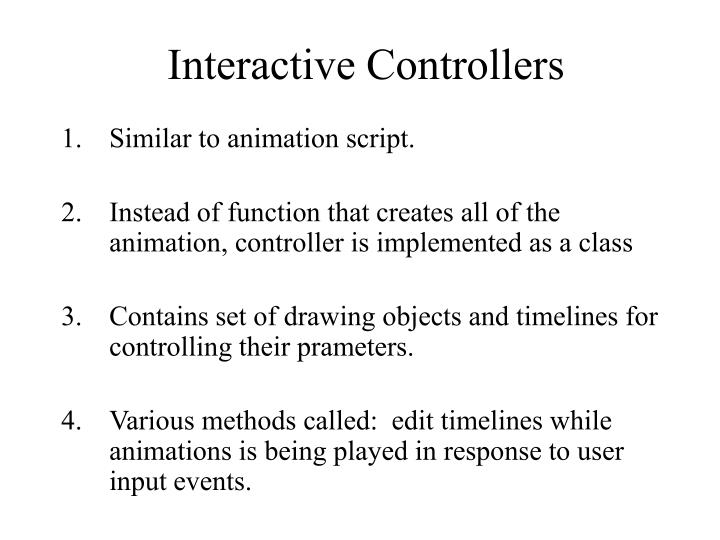Interactive Controllers
