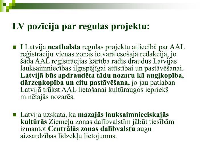 LV pozīcija par regulas projektu: