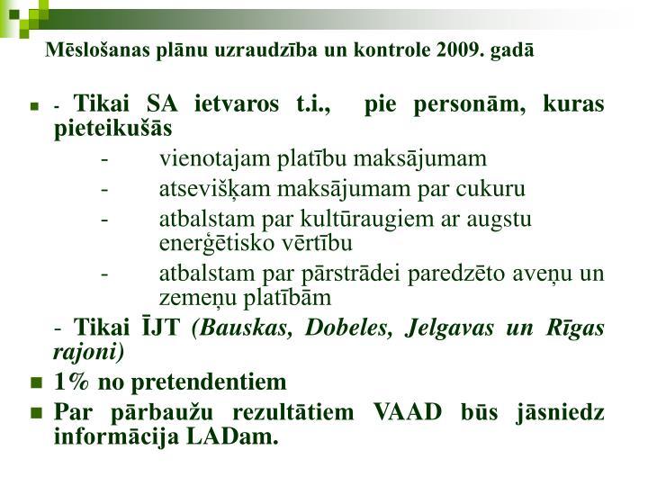 Mēslošanas plānu uzraudzība un kontrole 2009. gadā