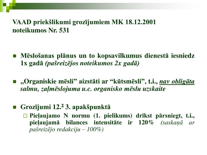 VAAD priekšlikumi grozījumiem MK 18.12.2001