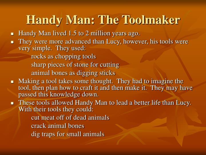 Handy Man: The Toolmaker