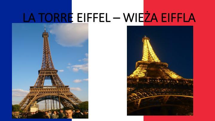 LA TORRE EIFFEL – WIEŻA EIFFLA