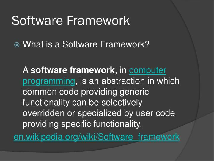 Software Framework