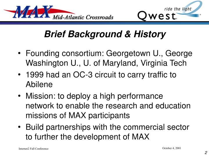 Brief Background & History