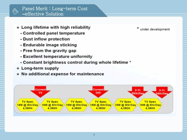 Panel Merit : Long-term Cost