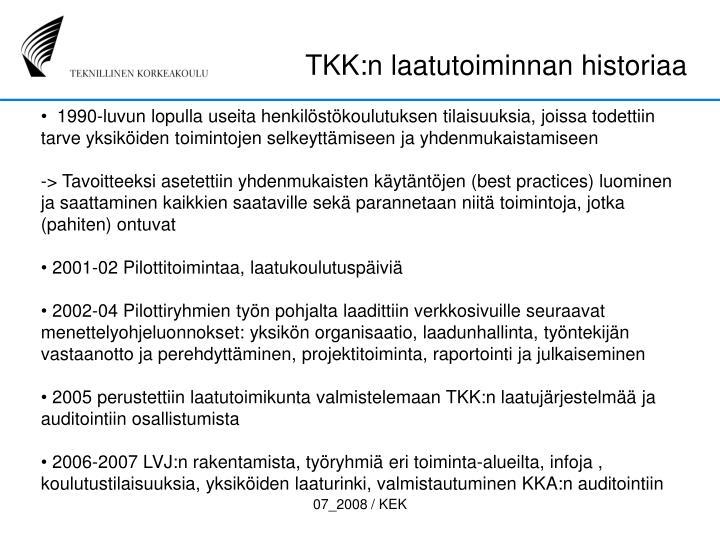 TKK:n laatutoiminnan historiaa