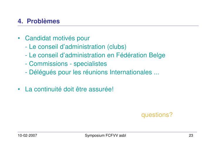4.  Problèmes