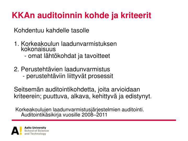 KKAn auditoinnin kohde ja kriteerit