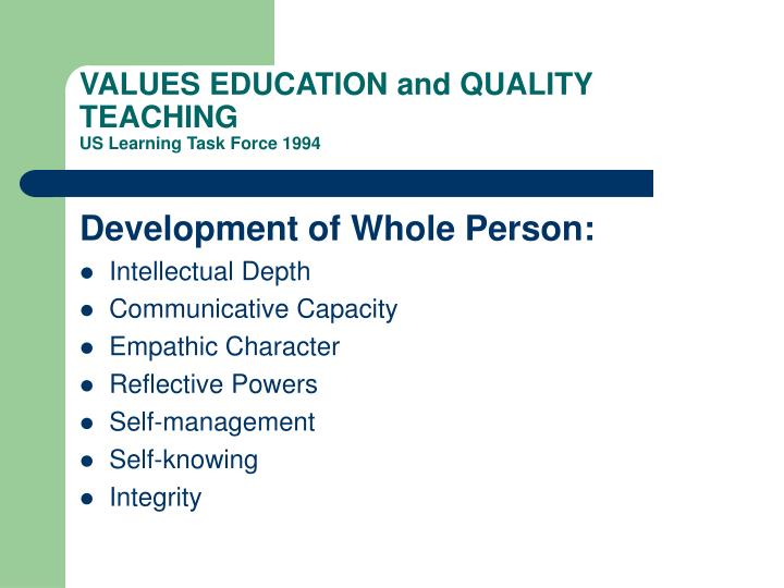 VALUES EDUCATION and QUALITY TEACHING