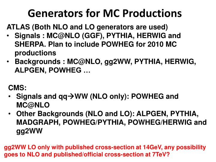 Generators for mc productions