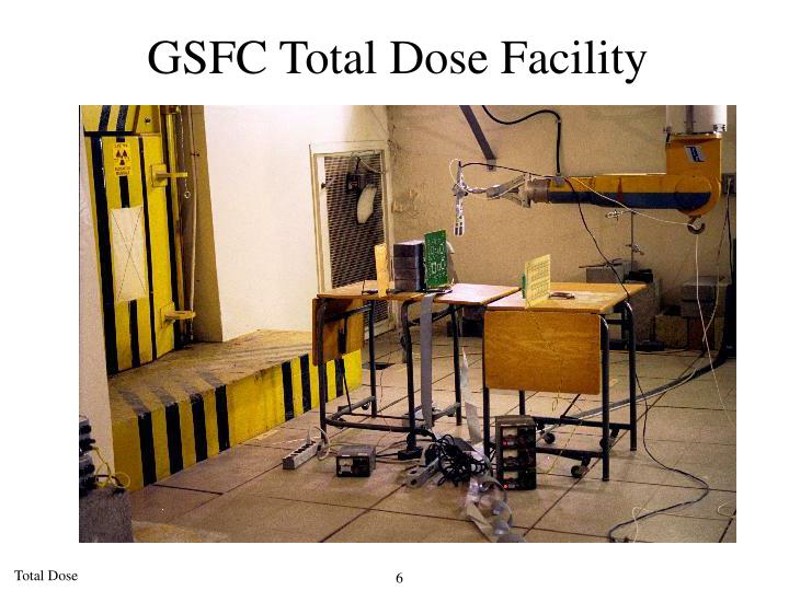 GSFC Total Dose Facility