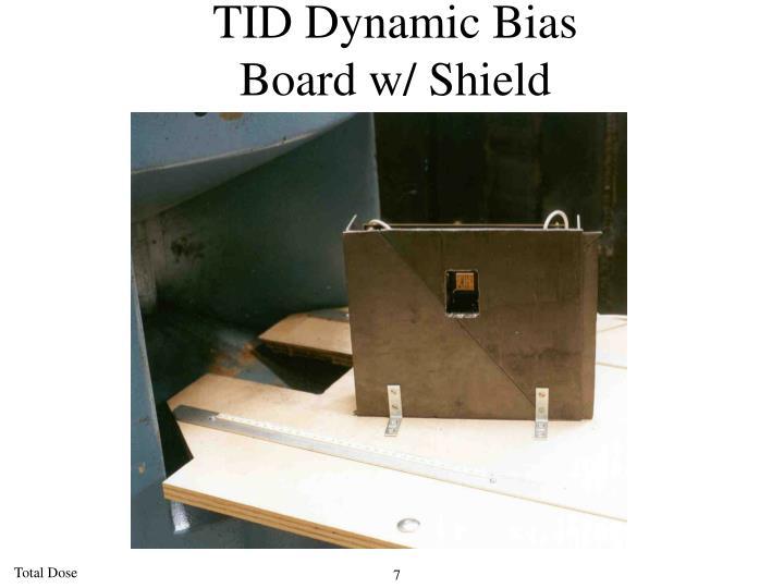 TID Dynamic Bias